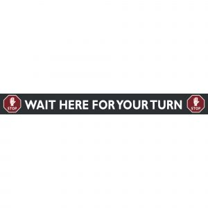 Floor Adhesive Graphics | Wait Here For Your Turn